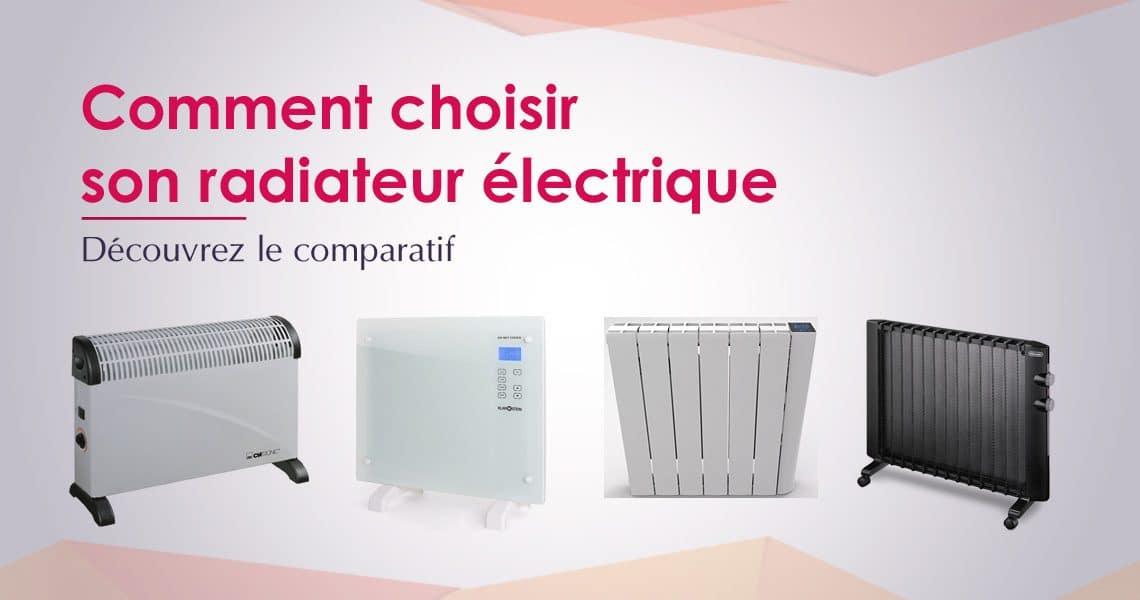 comment choisir un radiateur électrique